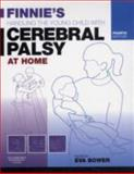 Finnie's Handling the Young Child with Cerebral Palsy at Home 4th Edition