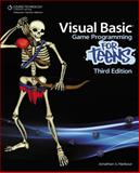 Visual Basic Game Programming for Teens 9781435458109