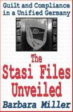 The Stasi Files Unveiled 9780765808110