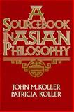 Sourcebook in Asian Philosophy 1st Edition