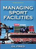Managing Sport Facilities-3rd Edition 3rd Edition