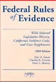 Federal Rules of Evidence, with Selected Legislative History, California Evidence Code, and Case Supplement 2003-2004 9780735528116