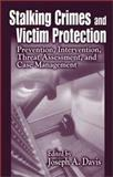 Stalking Crimes and Victim Protection 9780849308116