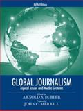 Global Journalism 5th Edition