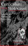 Curriculum and the Holocaust 9780805838121