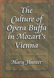 The Culture of Opera Buffa in Mozart's Vienna 9780691058122