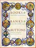 Books, Banks, Buttons 9780231128124