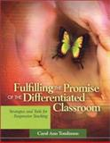 Fulfilling the Promise of the Differentiated Classroom 9780871208125