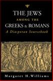 The Jews among the Greeks and Romans 9780715628126