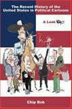 The Recent History of the United States in Political Cartoons 9781931968126