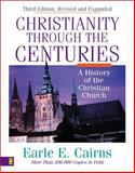 Christianity Through the Cenuries 3rd Edition