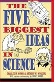 The Five Biggest Ideas in Science 1st Edition