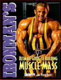 Ironman's Ultimate Guide to Building Muscle Mass 9780809228133
