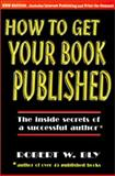 How to Get Your Book Published 9780934968140