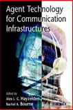 Agent Technology for Communication Infrastructures 9780471498155