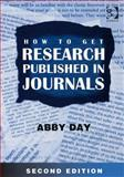 How to Get Research Published in Journals 9780566088155