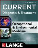 CURRENT Occupational and Environmental Medicine 5/e 5th Edition