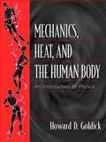 Mechanics, Heat, and the Human Body 9780139228162