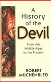 A History of the Devil 9780745628165