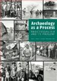 Archaeology As a Process 9780874808179