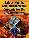 Safety, Health, and Environmental Concepts for the Process Industry 9781930528185