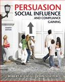 Persuasion, Social Influence, and Compliance Gaining 4th Edition