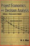 Project Economics and Decision Analysis 9780878148196