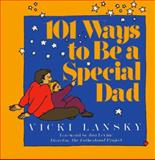 101 Ways to Be a Special Dad 9780809238200