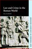 Law and Crime in the Roman World 9780521828208