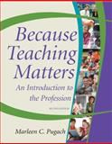 Because Teaching Matters 2nd Edition