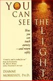 You Can See the Light 9781883478209