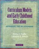 Curriculum Models and Early Childhood Education 2nd Edition