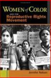 Women of Color and the Reproductive Rights Movement 9780814758212