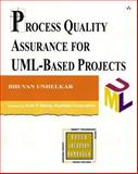 Process Quality Assurance for UML-Based Projects 9780201758214