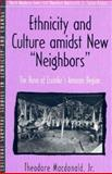 """Ethnicity and Culture Amidst New """"Neighbors"""" 9780205198214"""
