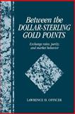 Between the Dollar-Sterling Gold Points 9780521038218