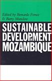 Sustainable Development in Mozambique 9780852558218