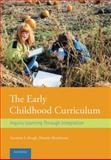 The Early Childhood Curriculum 2nd Edition