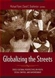 Globalizing the Streets 9780231128223