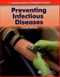 Preventing Infectious Diseases 9780763728229