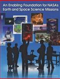 An Enabling Foundation for NASA's Space and Earth Science Missions 9780309148238