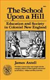 The School upon a Hill 9780393008241