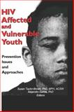 HIV Affected and Vulnerable Youth 9780789008251