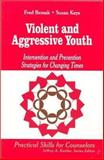 Violent and Aggressive Youth 9780803968257