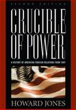 Crucible of Power, Second Edit 2nd Edition