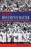 When Movements Matter 9780691138268