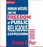 Human Nature and the Freedom of Public Religious Expression 9780268038274