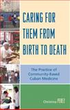 Caring for Them from Birth to Death 9780739118276