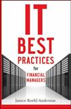 IT Best Practices for Financial Managers 9780470508282