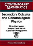Secondary Calculus and Cohomological Physics 9780821808283